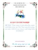 """LUẬN VĂN """"Thực trạng và giải pháp đẩy mạnh xuất khẩu nông sản Việt Nam sang thị trường các nước ASEAN của công ty xuất nhập khẩu INTIMEX"""""""