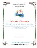 """luận văn """"Một số biện pháp chủ yếu nhằm nâng cao hiệu quả sản xuất kinh doanh ở Công ty TNHH Thái Dương"""""""