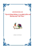 """LUẬN VĂN """"Vận tải hàng không và sự phát triển của thương mại Việt Nam"""""""