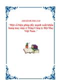 """Đề tài về """" Một số biện pháp đẩy mạnh xuất khẩu hàng may mặc ở Tổng Công ty Dệt May Việt Nam"""""""
