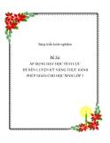 SÁNG KIẾN KINH NGHIỆM - ÁP DỤNG DẠY HỌC TÍCH CỰC ĐỂ RÈN LUYỆN KỸ NĂNG THỰC HÀNH PHÉP NHÂN CHO HỌC SINH LỚP 3