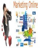 Để marketing online hiệu quả hơn