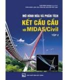 Bài giảng Tin ứng dụng  CHƯƠNG V THIẾT KẾ CẦU VỚI MIDAS CIVIL