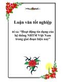 Luận văn tốt nghiệp: Hoạt động tín dụng của hệ thống NHTM Việt Nam trong giai đoạn hiện nay
