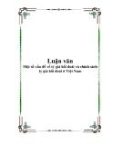 Luận văn về 'Một số vấn đề về tỷ giá hối đoái và chính sách tỷ giá hối đoái ở Việt Nam'.