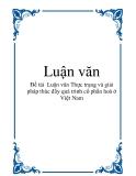 Luận văn về Thực trạng và giải pháp thúc đẩy quá trình cổ phần hoá ở Việt Nam
