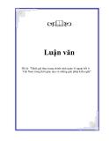 Luận văn về 'Đánh giá thực trạng chính sách quản lý ngoại hối ở Việt Nam trong thời gian qua và những giải pháp kiến nghị'
