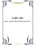 """Luận văn """" QUYẾT ĐỊNH TRONG QUẢN TRỊ """""""