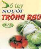 Sổ tay người trồng rau - Nguyễn Văn Thắng, Trần Khắc Thi