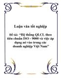 Luận văn tốt nghiệp: Hệ thống QLCL theo tiêu chuẩn ISO - 9000 và việc áp dụng nó vào trong các doanh nghiệp Việt Nam