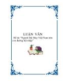 """Đề tài """"Ngành Dệt May Việt Nam trên con đường hội nhập"""""""