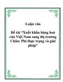 Luận văn tốt nghiệp: Xuất khẩu hàng hoá của Việt Nam sang thị trường Châu: Phi thực trạng và giải pháp