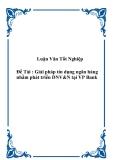 Đề tài: Giải pháp tín dụng ngân hàng nhằm phát triển DNV & N tại VP Bank