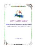 """Đề tài """"Giải pháp nâng cao chất lượng tín dụng đối với các doanh nghiệp vừa và nhỏ tại Chi nhánh NHNo&PTNT Tây Hà Nội """""""