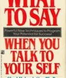 "Sách "" What to say when to talk to your self """