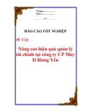 """Báo cáo tốt nghiệp:""""Nâng cao hiệu quả quản lý tài chính tại công ty CP May II Hưng Yên"""""""