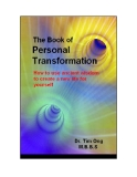 The Book Of Personal Transformation - How To Use Ancient Wisdom To Create A New Life For Yourself