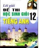 Bộ đề thi học sinh giỏi tỉnh môn Tiếng Anh 12
