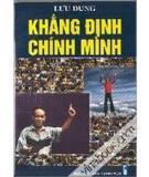 """Tiểu thuyết """"Khẳng định chính mình"""" - Tác giả: Lưu Dung"""