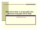 Bài giảng Phân tích kỹ thuật và sử dụng phần mềm Metastock trong phân tích kỹ thuật - ThS. Đặng Tài An Trang
