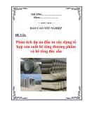 Báo cáo tốt nghiệp: Phân tích dự án đầu tư xây dựng tổ hợp sản xuất bê tông thương phẩm và bê tông đúc sẵn