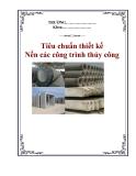 Tiêu chuẩn thiết kế - Nền các công trình thủy công