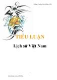 Tiểu luận: Lịch sử Việt Nam