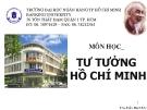 Bài giảng Tư tưởng Hồ Chí Minh - ThS. Trần Mai Ước