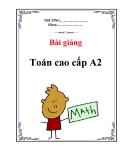 Bài giảng môn toán cao cấp A2 - Đàm Thanh Phương & Ngô Mạnh Tưởng