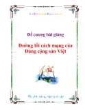 Đề cương bài giảng môn Đường lối cách mạng của Đảng cộng sản Việt