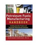 Petroleum Fuels Manufacturing Handbook