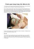 2 bước quan trọng trong việc chăm sóc da