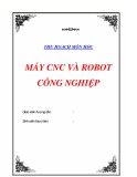 THU HOẠCH MÔN HỌC MÁY CNC VÀ ROBOT CÔNG NGHIỆP