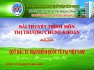 Bài thuyết trình: Quỹ đầu tư mạo hiểm quốc tế tại Việt Nam