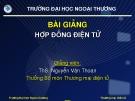 Bài giảng Hợp đồng thương mại điện tử - ThS. Nguyễn Văn Thoan