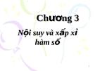 Chương 3: Nội suy và xấp xỉ hàm số