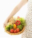 Thực phẩm phòng bệnh cho phụ nữ có thai