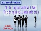 """Thuyết trình """"Thực trạng tài chính Việt Nam - Thực trạng và giải pháp phát triển"""""""