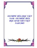 OLYMPIC HÓA HỌC VIỆT NAM - OLYMPIC HÓA HỌC SINH VIÊN VIỆT NAM 2005