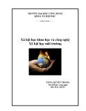 Bài giảng Xã hội học KHCN và môi trường