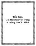 """Tiểu luận """"Giá trị nhân văn trong tư tưởng Hồ Chí Minh"""""""