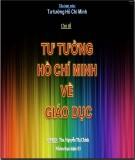 Tiểu luận môn Tư tưởng Hồ Chí Minh Chủ đề: Tư tưởng Hồ Chí Minh về giáo dục