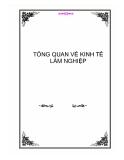 TỔNG QUAN VỀ KINH TẾ LÂM NGHIỆP