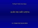 Bài giảng quản trị chất lượng - Phạm Thị Thanh Bình