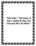"""Tiểu luận """" Nội dung và bản ý nghĩa di chúc của Chủ tịch Hồ Chí Minh """""""