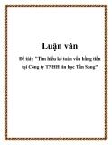 """Luận văn """"Tìm hiểu kế toán vốn bằng tiền tại Công ty TNHH tin học Tấn Sang"""""""