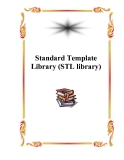 Standard Template Library (STL library)