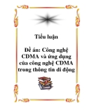 Luận văn tốt nghiệp: Công nghệ CDMA và ứng dụng của công nghệ CDMA trong thông tin di động
