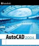Giáo trình môn Autocad 2004