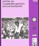 Land quality indicators and their use in sustainable agriculture and rural development